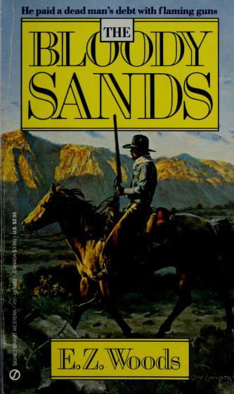 Cover of: The Bloody Sands | E. Z. Woods