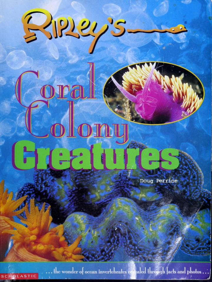 Coral Colony Creatures (Ripley's) by Doug Perrine