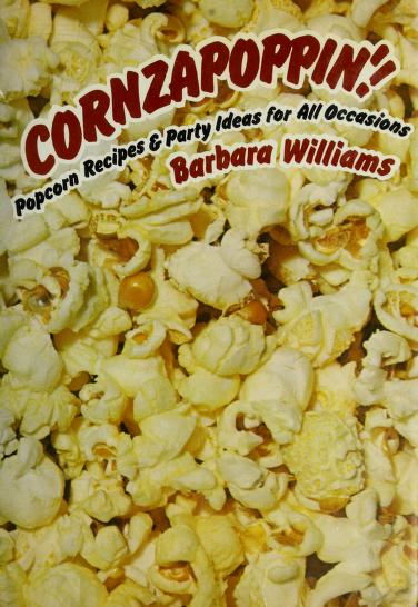Cornzapoppin'! by Barbara Williams
