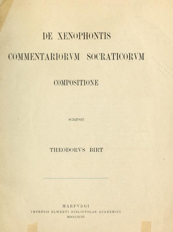 De Xenophontis Commentariorum Socraticorum compositione by Theodor Birt