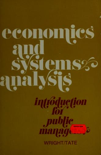 Economics and systems analysis: introduction for public managers by Chester Wright