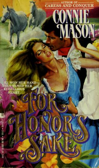 For Honor's Sake by Connie Mason