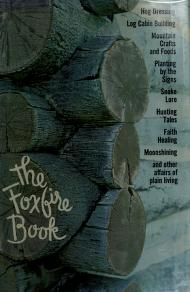 Cover of: The Foxfire book by Edited with an introd. by Eliot Wigginton.