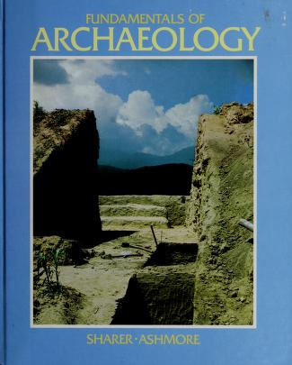 Cover of: Fundamentals of archaeology | Robert J. Sharer