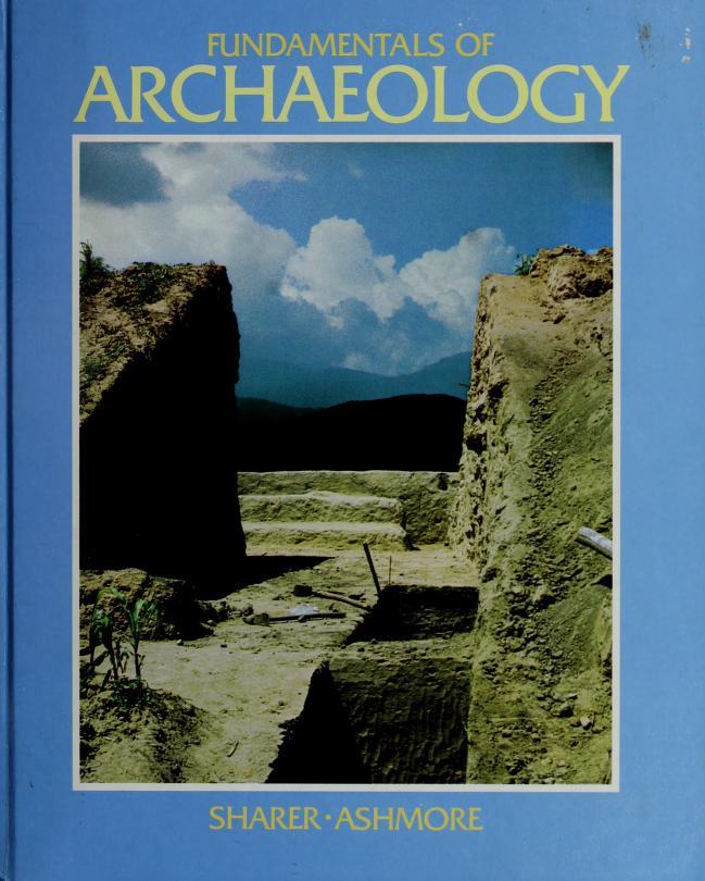 Fundamentals of archaeology by Robert J. Sharer