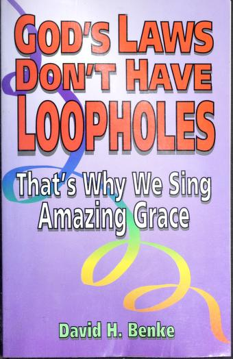 Cover of: God's laws don't have loopholes | David H. Benke