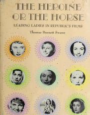 Cover of: The heroine or the horse   Thomas Burnett Swann