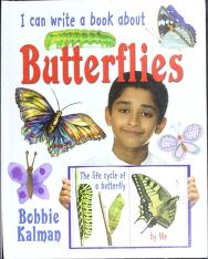 Cover of: I can write a book about butterflies | Bobbie Kalman