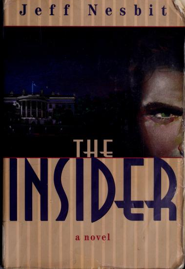 The insider by Jeffrey Asher Nesbit