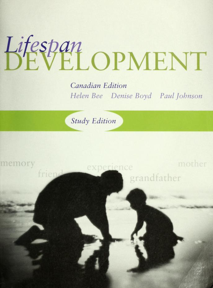 LIFESPAN DEVELOPMENT (CANADIAN ED: STUDY ED) by Hee; Boyd; Johnson