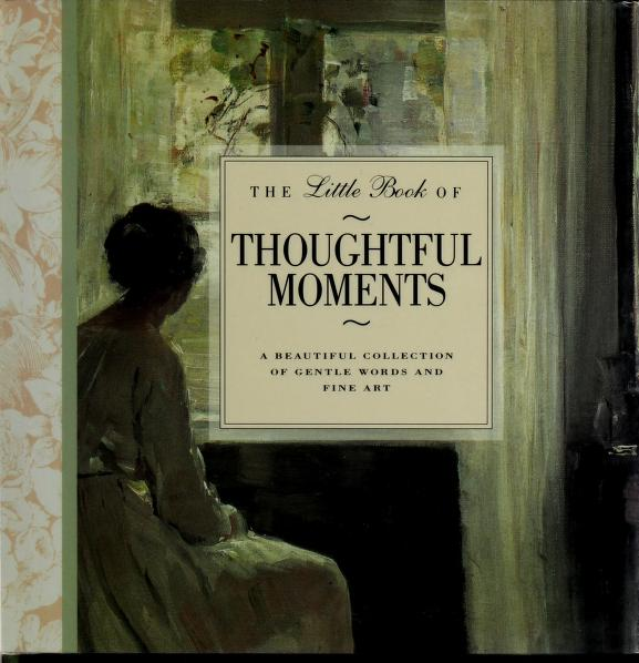 Little Book of Thoughtful Moments by Fleur Robertson