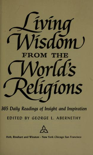 Living wisdom from the world's religions by George L. Abernethy