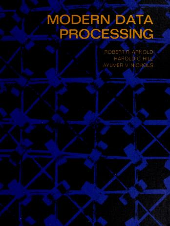 Cover of: Modern data processing | Robert R. Arnold