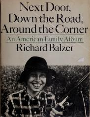Cover of: Next door, down the road, around the corner | Richard Balzer