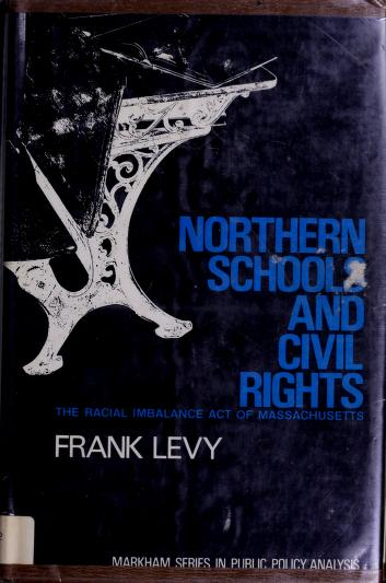 Northern schools and civil rights by Frank Levy
