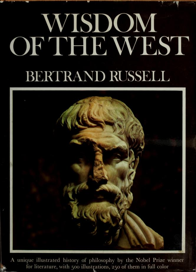 Wisdom Of The West by Bertrand Russell
