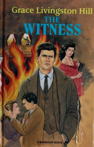 Cover of: The Witness   Grace Livingston Hill Lutz