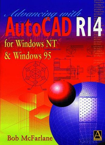 Beginning AutoCAD release 14 for Windows NT and Windows 95 by Robert McFarlane