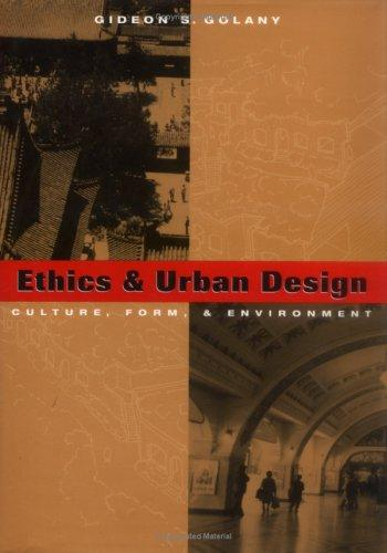 Image 0 of Ethics and Urban Design: Culture, Form, and Environment