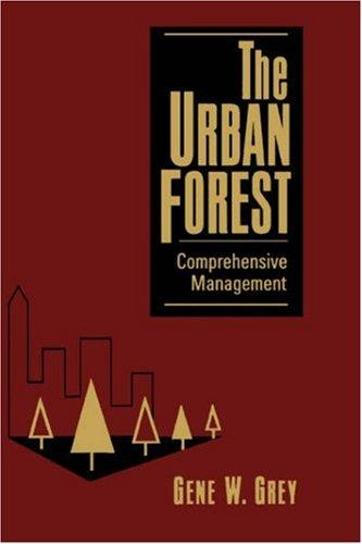 The urban forest by Gene W. Grey
