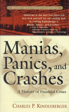 Manias, panics, and crashes by Charles Poor Kindleberger