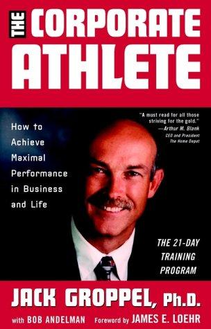 The Corporate Athlete by Bob Andelman