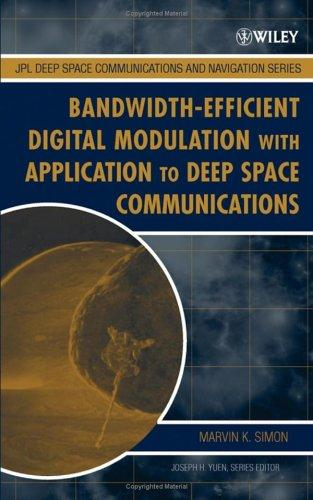 Bandwidth-efficient digital modulation with application to deep-space communications by