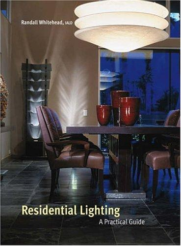 Residential Lighting by Randall Whitehead
