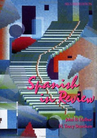 Spanish in review by John B. Dalbor