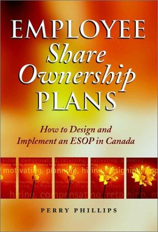 Employee share ownership plans by Perry Phillips