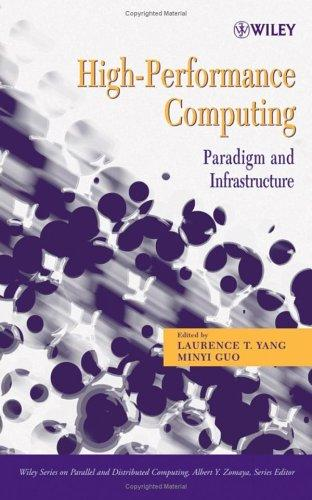 High performance computing by [edited by] Laurence Tianruo Yang and Minyi Guo.