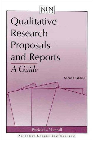 Qualitative Research Proposals And Reports by Patricia L. Munhall