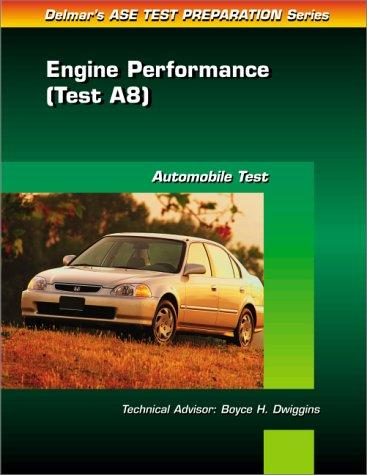 ASE Test Prep Series -- (A8) by Delmar Publishers