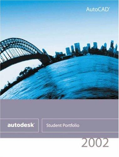 AutoCAD 2002 From the Autodesk Student Portfolio, Web Box 2 Year by Autodesk Press