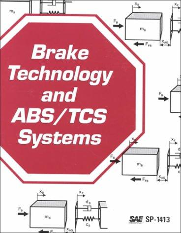 Brake Technology and Abs by Society of Automotive Engineers.
