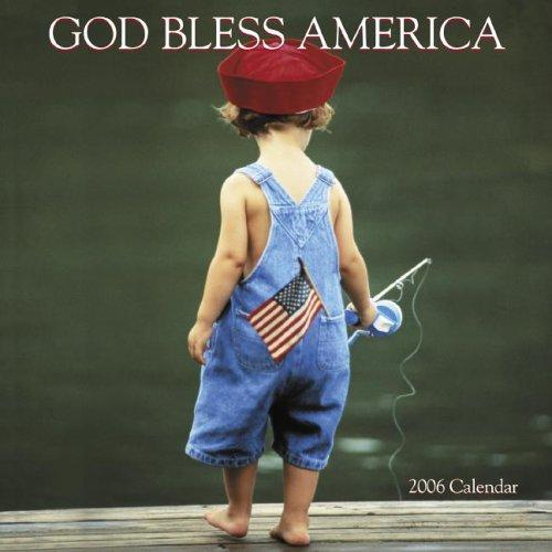 God Bless America 2006 Calendar by Cedco Publishing