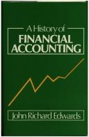 A history of financial accounting by J. R. Edwards