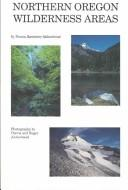 Northern Oregon wilderness areas by Donna Lynn Ikenberry