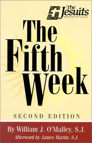 The fifth week by William J. O'Malley