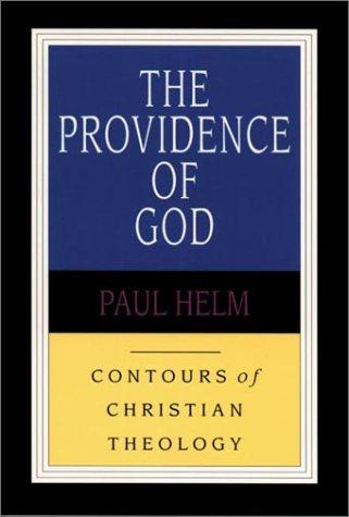 The Providence of God by Helm, Paul