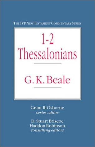 1-2 Thessalonians (IVP New Testament Commentary Series) by G. K. Beale