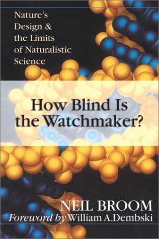 How blind is the watchmaker? by Neil Broom