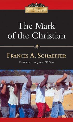 Mark of the Christian by Schaeffer, Francis