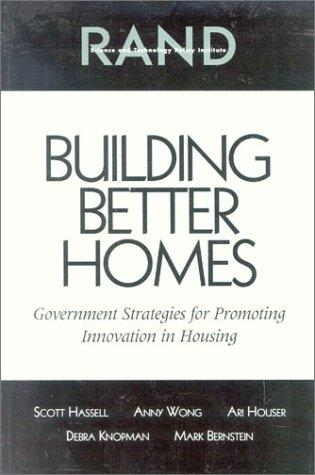 Building Better Homes by Scott Hassell