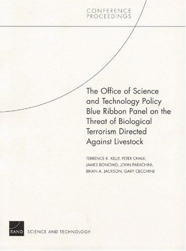 The Office of Science and Technology Policy Blue Ribbon Panel on the Threat of Biological Terrorism Directed Against Livestock by United States. Office of Science and Technology Policy. Blue Ribbon Panel on the Threat of Biological Terrorism Directed Against Livestock.