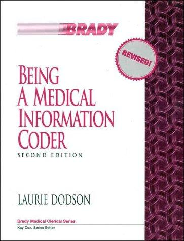 Being a medical information coder by Laurie Dodson