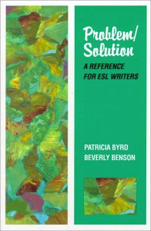 Problem/Solution by Patricia Byrd, Beverly Benson
