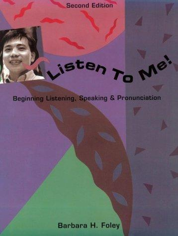 Listen to me! by Barbara H. Foley