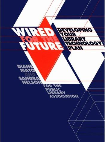 Wired for the future by Diane Mayo