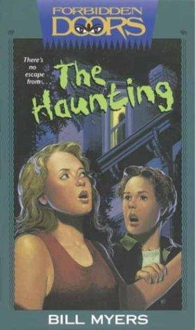 The haunting by Bill Myers